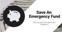 Save An Emergency Fund - Because Emergencies Happen