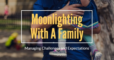 Moonlighting With A Family